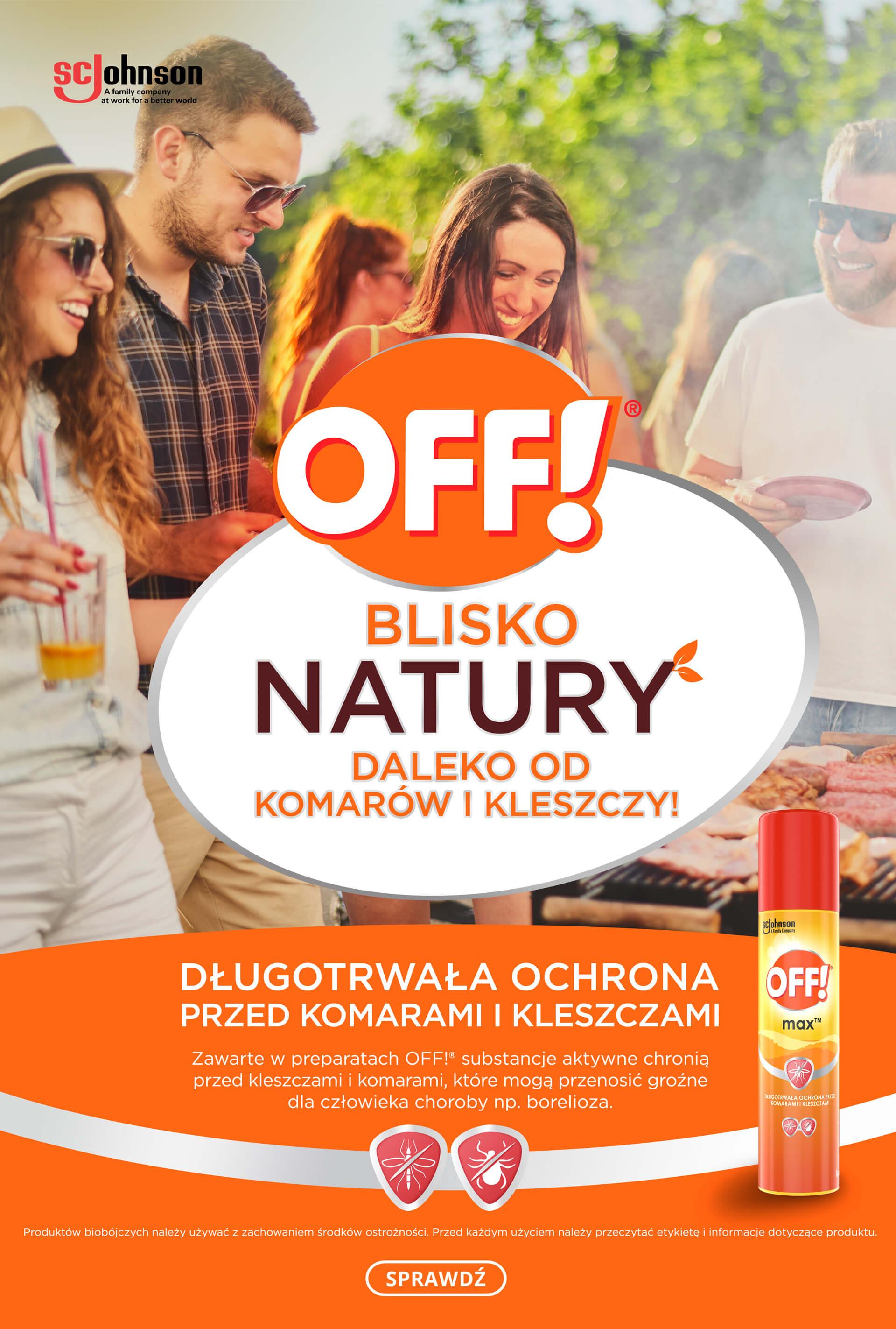 OFF! Blisko Natury - Daleko od komarow i kleszczy