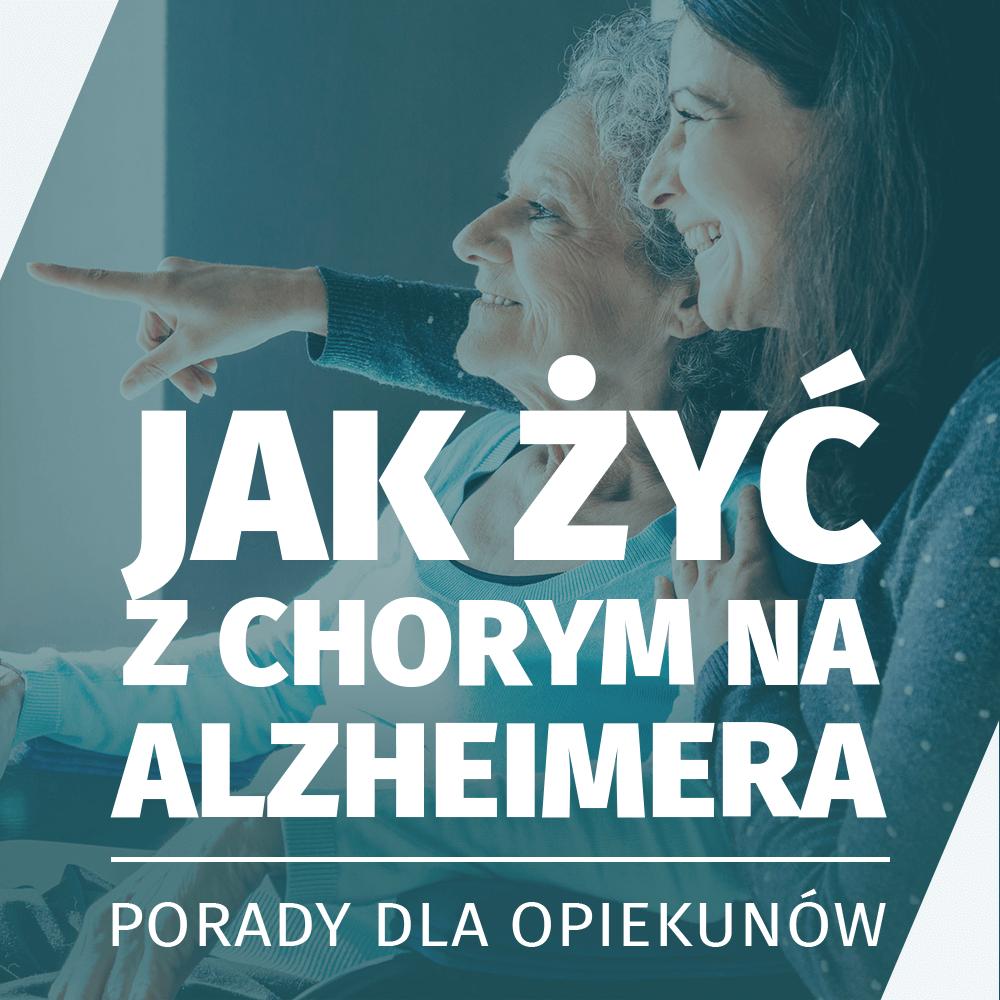 Jak życ z chorym na alzheimera hero